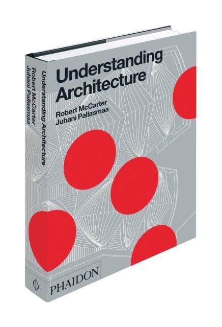 McCarter, Robert: Understanding Architecture