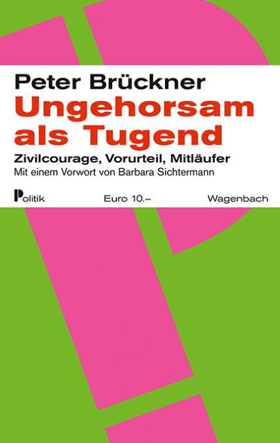 Brückner, Peter: Ungehorsam als Tugend
