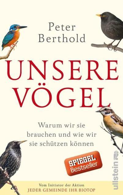 Berthold, Peter: Unsere Vögel