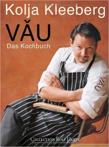 Kleeberg: Vau Das Kochbuch