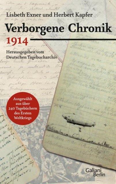 Exner, Lisbeth/Kapfer, Herbert: Verborgene Chronik 1914