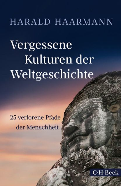 Haarmann, Harald: Vergessene Kulturen, verlorene Pfade