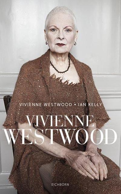 Westwood, Vivienne/Kelly, Ian: Vivienne Westwood