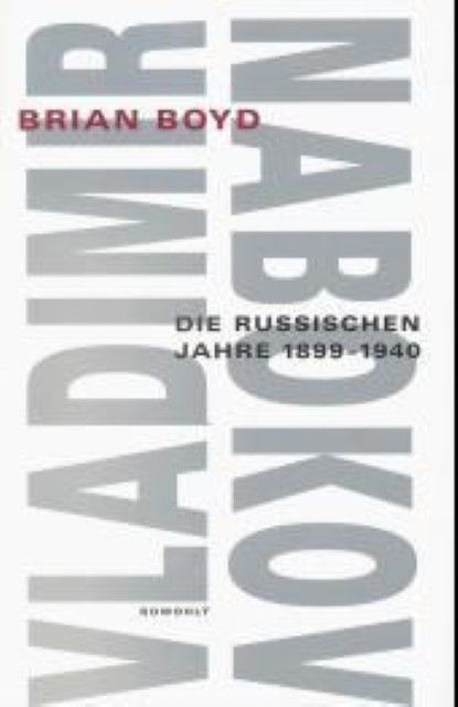 Boyd, Brian: Vladimir Nabokov