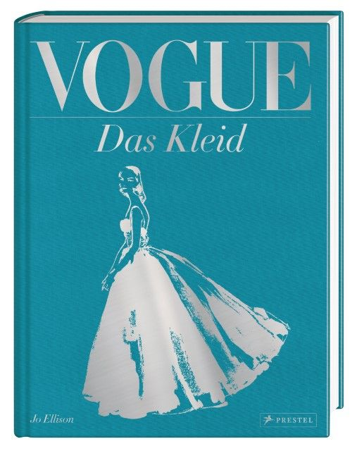 Ellison, Jo: VOGUE: Das Kleid