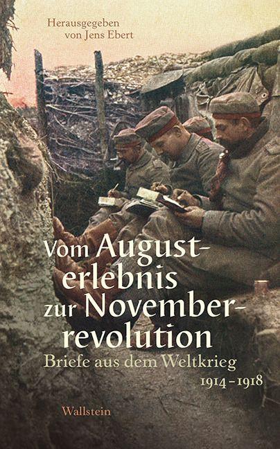 : Vom Augusterlebnis zur Novemberrevolution