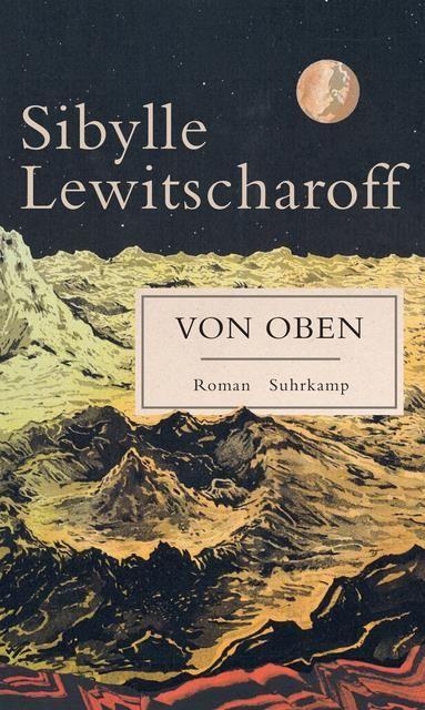 Lewitscharoff, Sibylle: Von oben