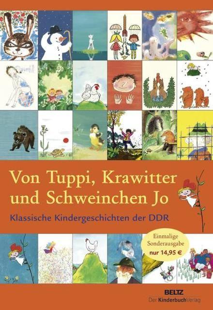 : Von Tuppi, Krawitter und Schweinchen Jo