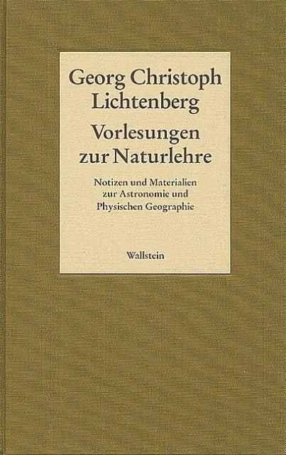 Lichtenberg, Georg Christoph: Vorlesungen zur Naturlehre