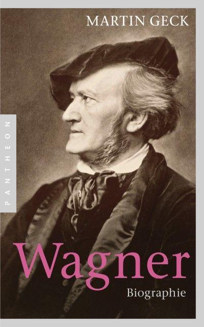 Geck, Martin: Wagner