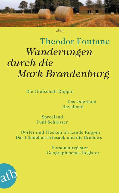 Fontane, Theodor: Wanderungen durch die Mark Brandenburg