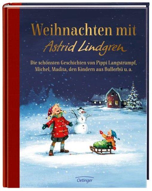 Lindgren, Astrid: Weihnachten mit Astrid Lindgren