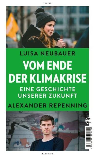 Neubauer, Luisa: Weil ihr uns die Zukunft klaut - Eine Kampfansage zur Klimakrise