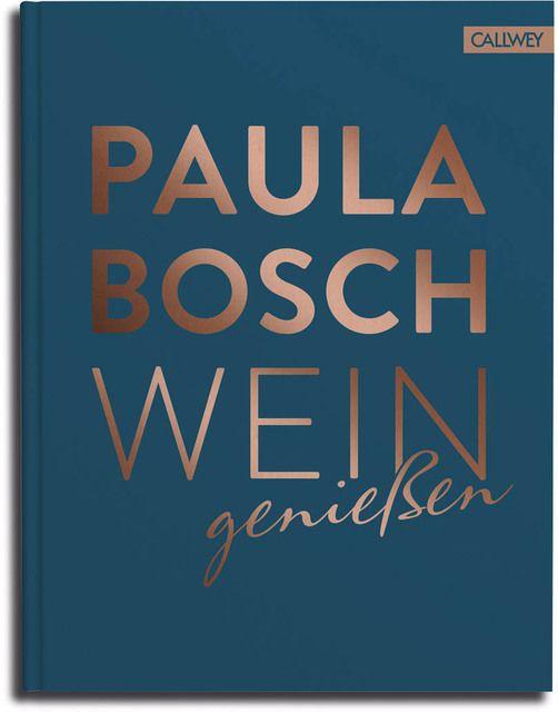 Bosch, Paula: Wein