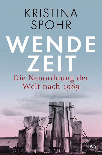 Spohr, Kristina: Wendezeit