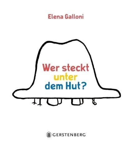 Galloni, Elena: Wer steckt unter dem Hut?