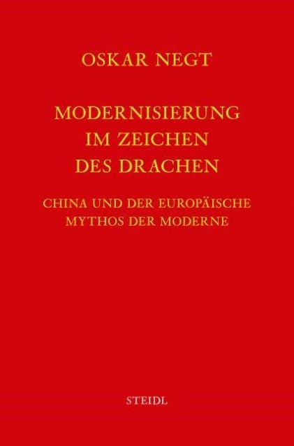 Negt, Oskar: Werkausgabe Bd.7 / Modernisierung im Zeichen des Drachen