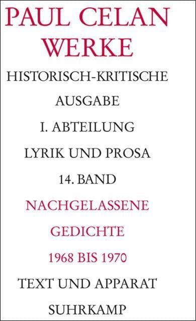 Celan, Paul: Werke. Historisch-kritische Ausgabe Band 14