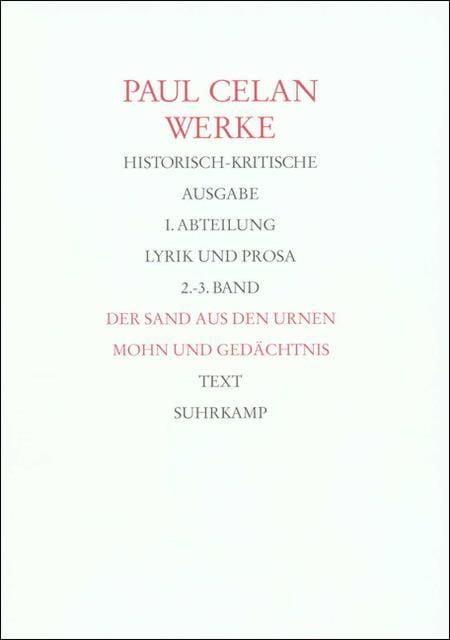 Celan, Paul: Werke, historisch-kritische Ausgabe Tl I/2, Tl I/3