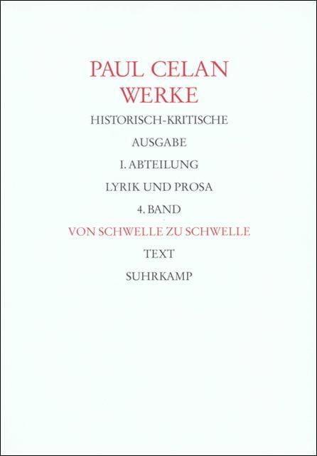 Celan, Paul: Werke, Historisch-kritische Ausgabe Tl I/4