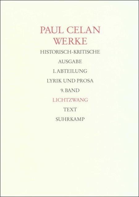 Celan, Paul: Werke, Historisch-kritische Ausgabe Tl I/9