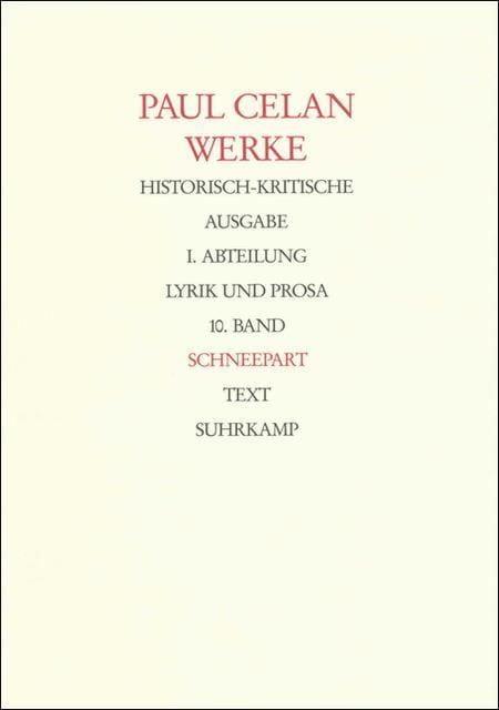 Celan, Paul: Werke, Historische-kritische Ausgabe Tl I/10