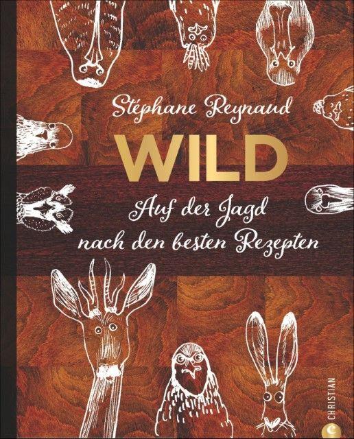 Reynaud, Stéphane: Wild