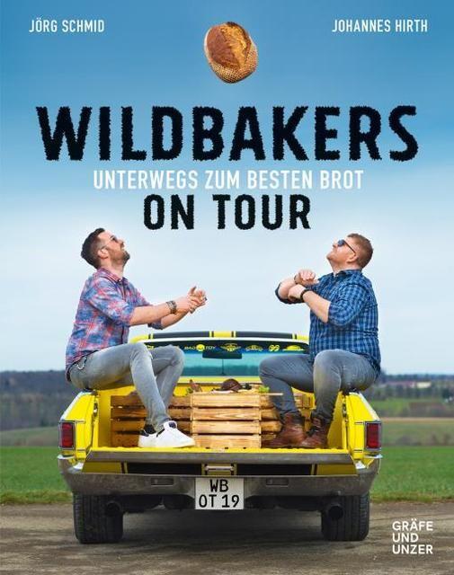 Hirth, Johannes/Schmid, Jörg: Wildbakers on Tour