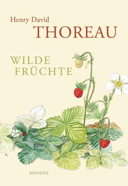 Thoreau, Henry D: Wilde Früchte