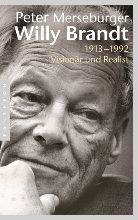 Merseburger, Peter: Willy Brandt