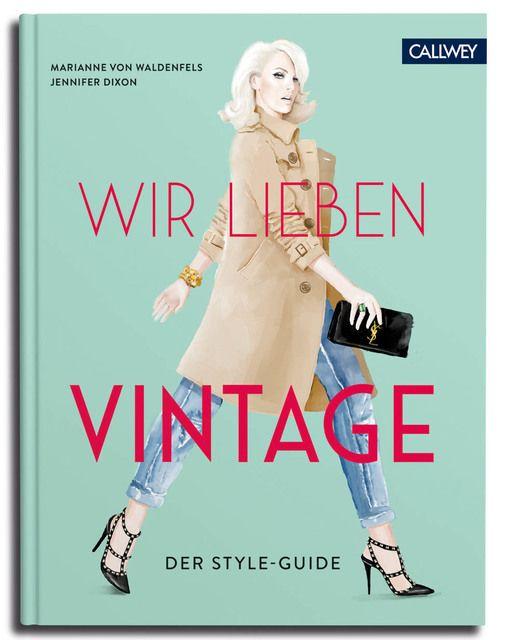 von Waldenfels, Marianne/Dixon, Jennifer: Wir lieben Vintage