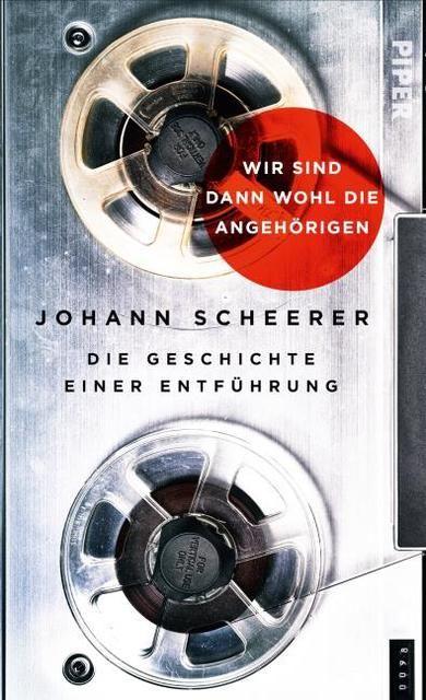 Scheerer, Johann: Wir sind dann wohl die Angehörigen