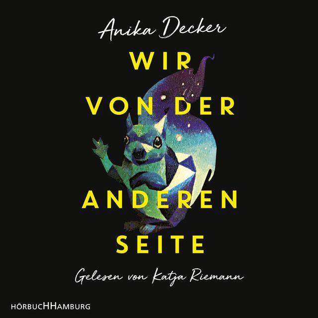 Decker, Anika: Wir von der anderen Seite