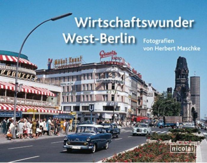: Wirtschaftswunder West-Berlin