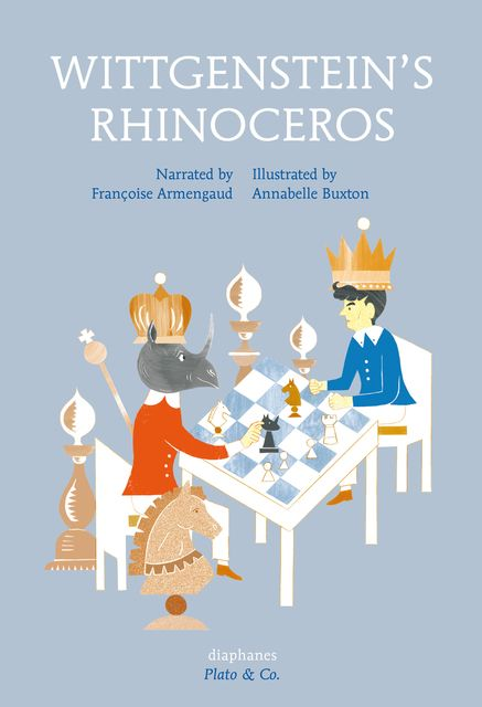 Armengaud, Françoise/Buxton, Annabelle: Wittgenstein's Rhinoceros