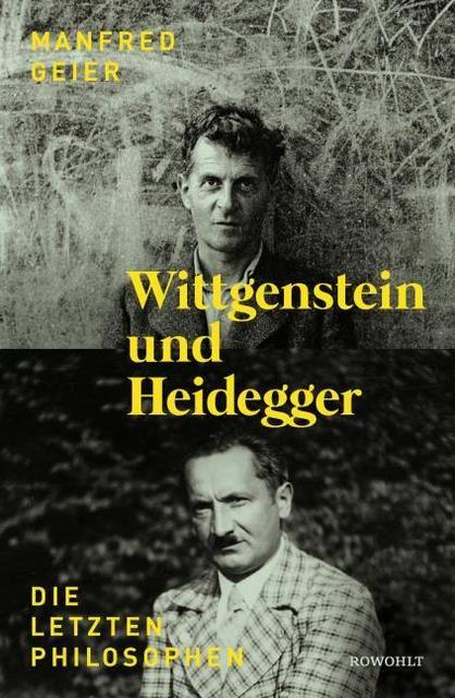 Geier, Manfred: Wittgenstein und Heidegger