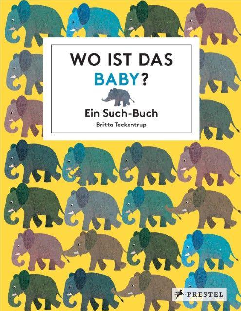 Teckentrup, Britta: Wo ist das Baby?