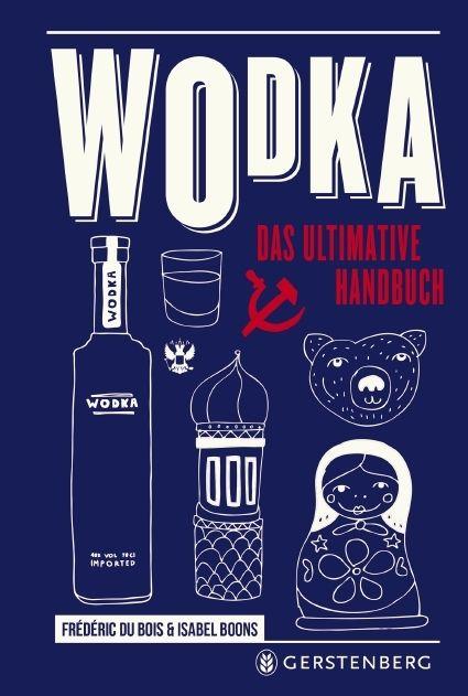 Du Bois, Frédéric/Boons, Isabel: Wodka