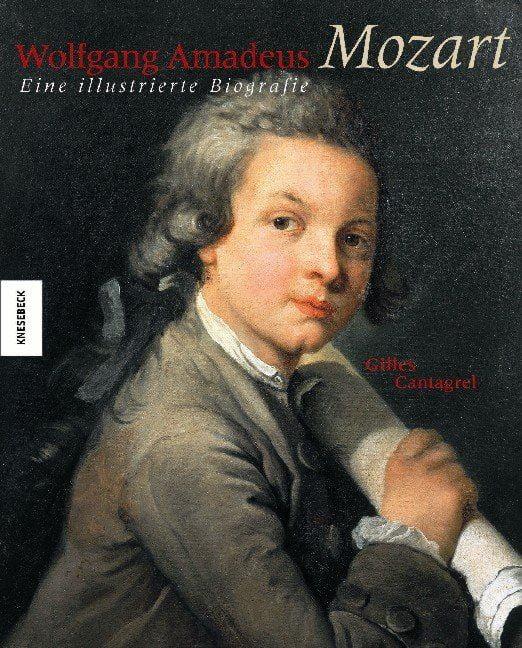 Cantagrel, Gilles: Wolfgang Amadeus Mozart