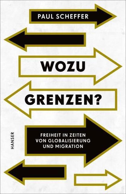 Scheffer, Paul: Wozu Grenzen?