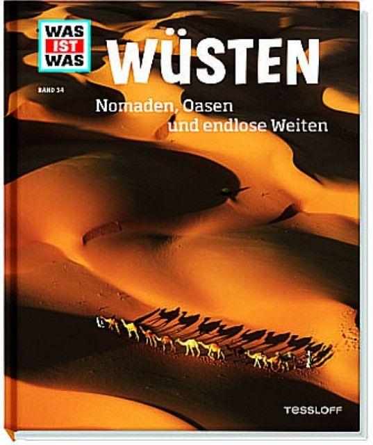 Werdes, Alexandra: Wüsten - Nomaden, Oasen und endlose Weiten