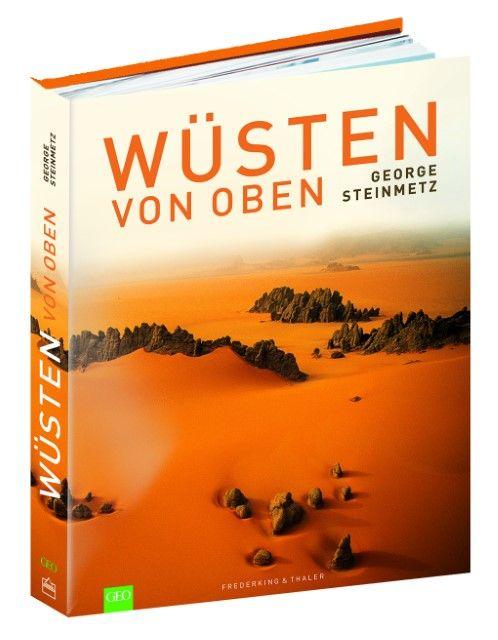 Steinmetz, George: Wüsten von oben
