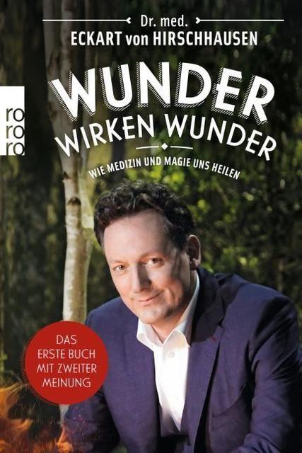 Hirschhausen, Eckart von: Wunder wirken Wunder