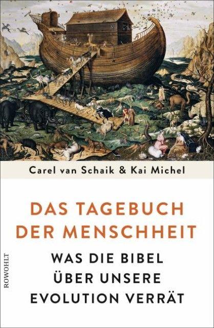Schaik, Carel van/Michel, Kai: Das Tagebuch der Menschheit