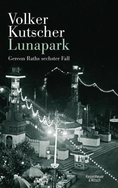 Kutscher, Volker: Lunapark