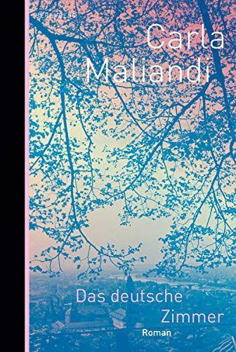 Maliandi, Carla: Das deutsche Zimmer