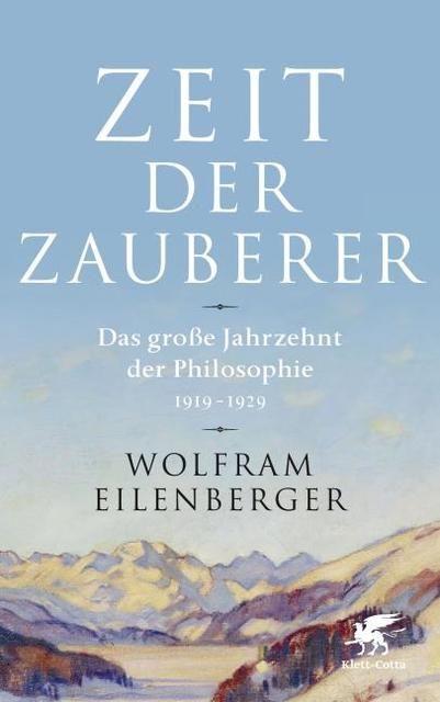 Eilenberger, Wolfram: Zeit der Zauberer