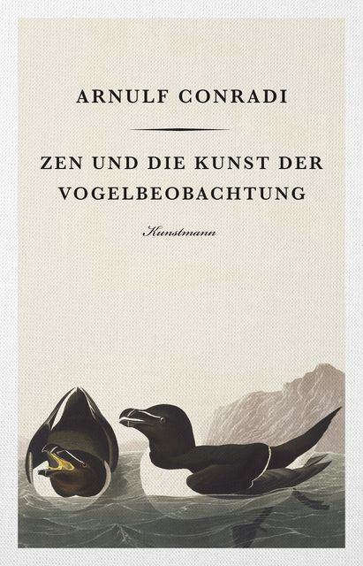 Conradi, Arnulf: Zen und die Kunst der Vogelbeobachtung