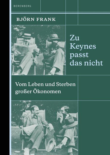 Frank, Björn: Zu Keynes passt das nicht