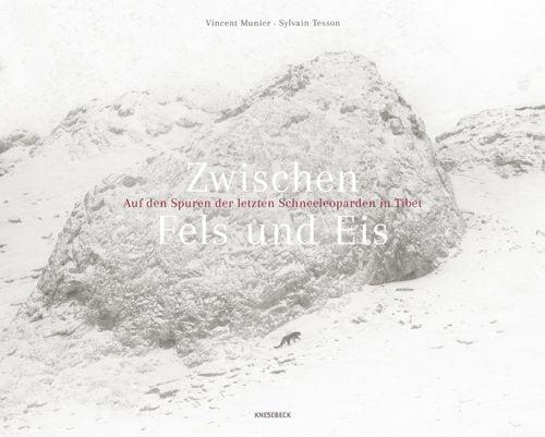 Munier, Vincent/Tesson, Sylvain: Zwischen Fels und Eis